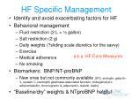 hf specific management
