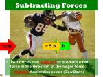 subtracting forces