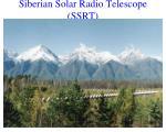 siberian solar radio telescope ssrt