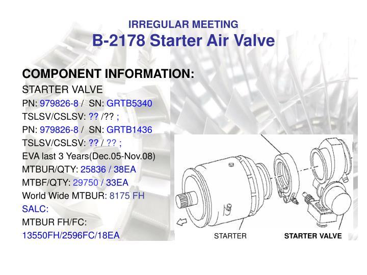 Irregular meeting b 2178 starter air valve