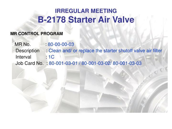 Irregular meeting b 2178 starter air valve1