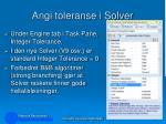 angi toleranse i solver1