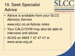 10 seek specialist advice