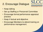 2 encourage dialogue