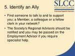 5 identify an ally