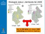 ekologisk status i j mtlands l n 2009