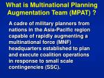 what is multinational planning augmentation team mpat