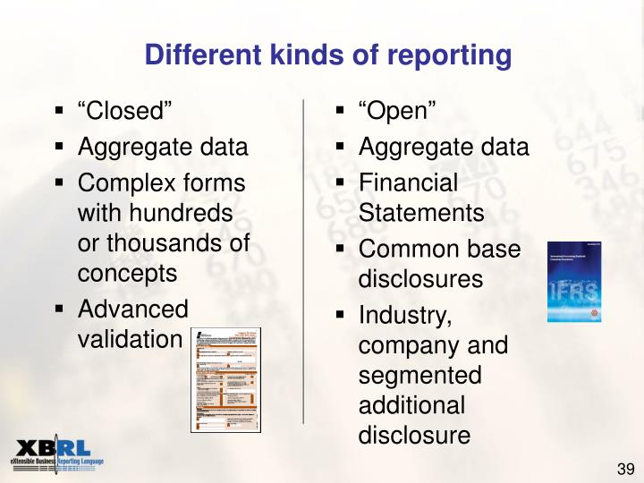 Different kinds of reporting