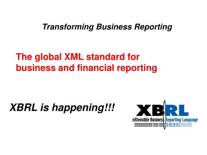 Transforming Business Reporting