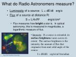 what do radio astronomers measure