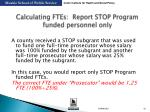 calculating ftes report stop program funded personnel only