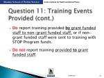 question 11 training events provided cont