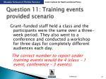 question 11 training events provided scenario