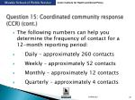 question 15 coordinated community response ccr cont