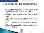 question 28 demographics