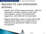 question 33 law enforcement activities