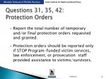 questions 31 35 42 protection orders