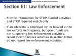 section e1 law enforcement