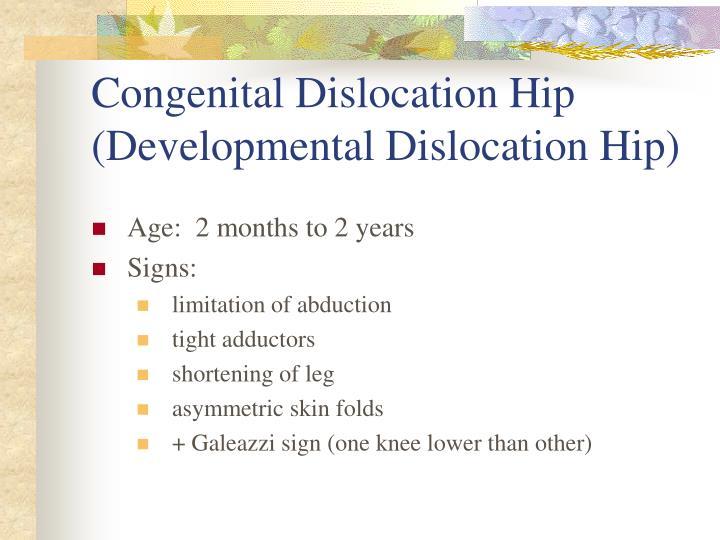Congenital Dislocation Hip
