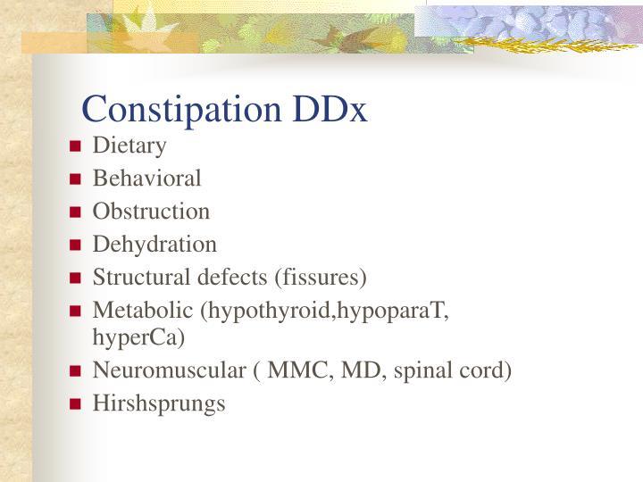Constipation DDx