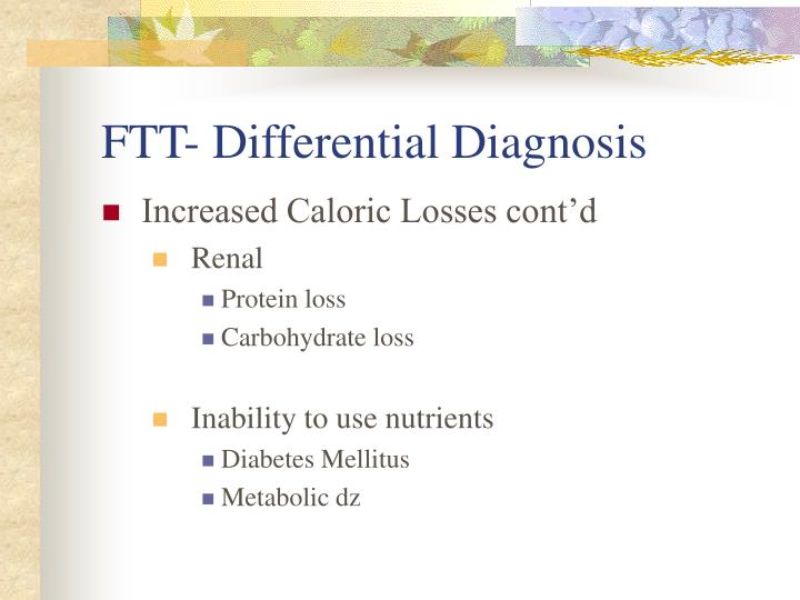 FTT- Differential Diagnosis