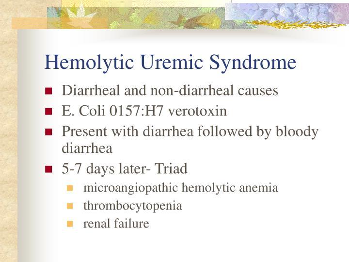 Hemolytic Uremic Syndrome