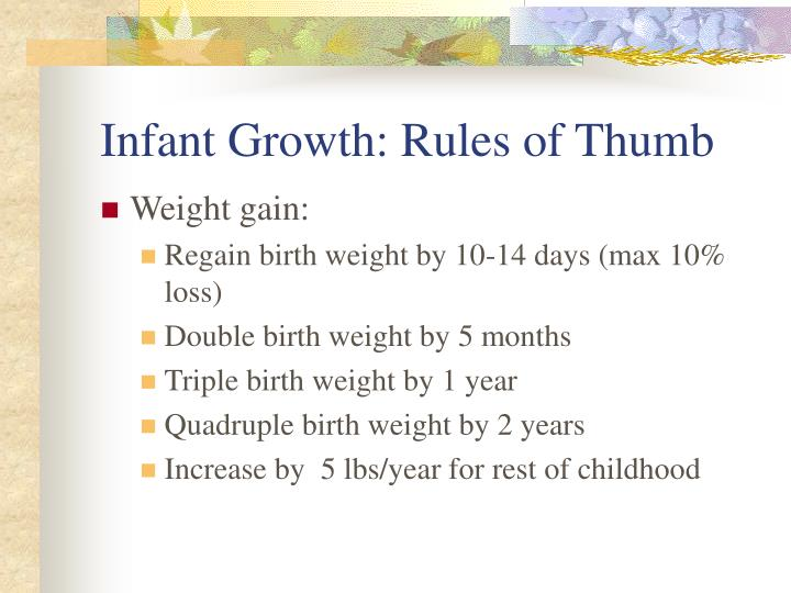Infant Growth: Rules of Thumb