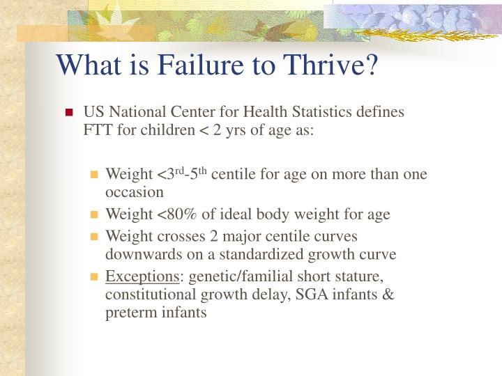 What is Failure to Thrive?