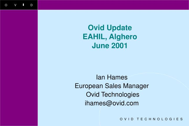 ovid update eahil alghero june 2001 n.