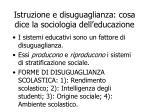 istruzione e disuguaglianza cosa dice la sociologia dell educazione