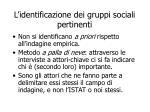 l identificazione dei gruppi sociali pertinenti