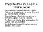 l oggetto della sociologia le relazioni sociali