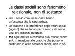le classi sociali sono fenomeno relazionale non di sostanza