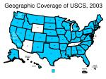 geographic coverage of uscs 2003