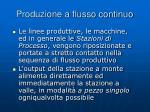 produzione a flusso continuo1