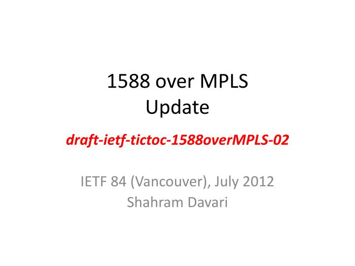 1588 over mpls update n.