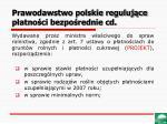 prawodawstwo polskie reguluj ce p atno ci bezpo rednie cd