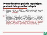 prawodawstwo polskie reguluj ce p atno ci do grunt w rolnych