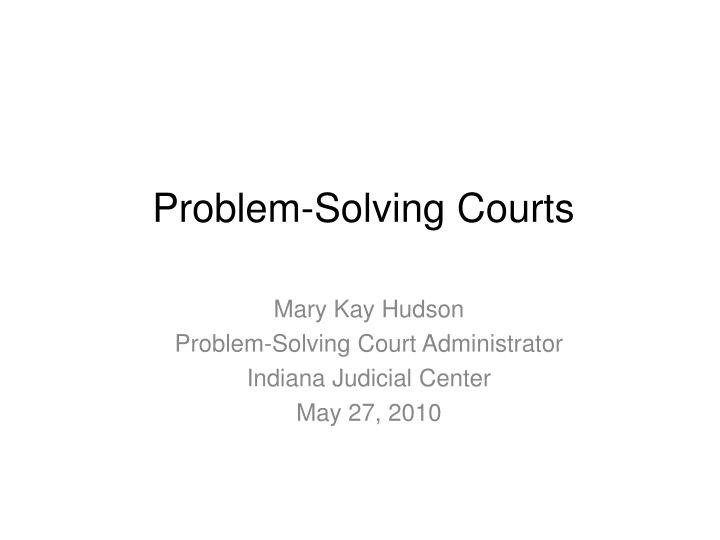 problem solving courts n.