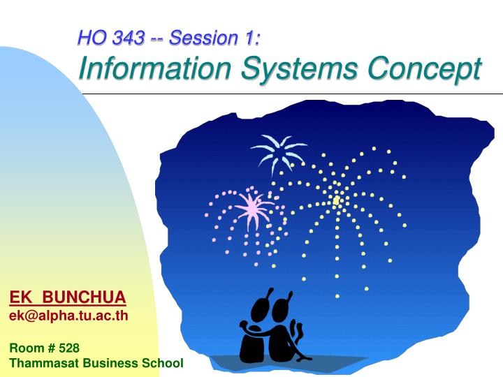 ho 343 session 1 information systems concept n.