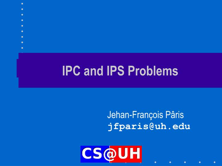 ipc and ips problems n.