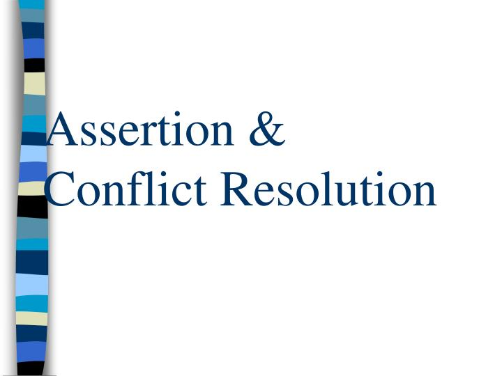 assertion conflict resolution n.