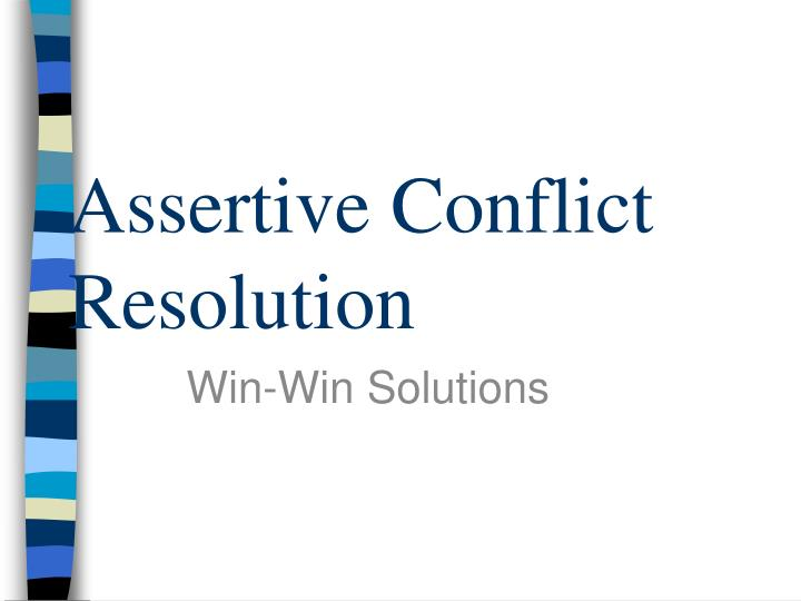 assertive conflict resolution n.