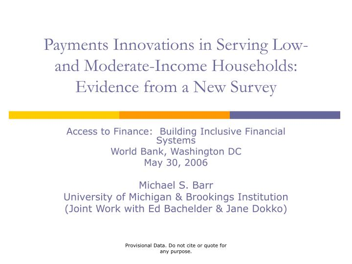 payments innovations in serving low and moderate income households evidence from a new survey n.
