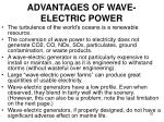 advantages of wave electric power