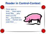 reader in control context