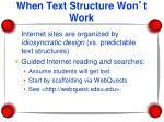 when text structure won t work