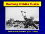 germany invades russia