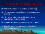 the benefits of using e learning