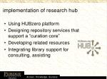 implementation of research hub